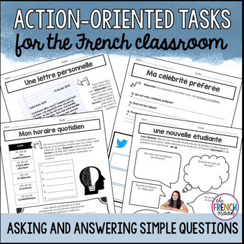 Action-Oriented Tasks for the French Classroom - Asking and Answering Questions