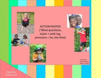 Action Photos - is/are verb+ing, pronouns, naming common actions