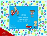 Action Pictures - 'what' questions, is/are + verb-ing, pronoun he, she, they