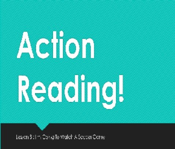 Action Reading Lesson 8: I'm going to watch a soccer game