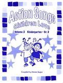 Action Songs Children Love Volume 2