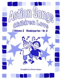 Action Songs Children Love Volume 2
