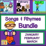 Songs & Rhymes BUNDLE: January, February, March