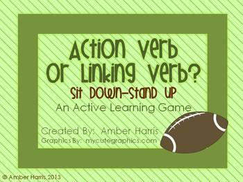 Action Verb or Linking Verb Sit Down Stand Up Active Learn