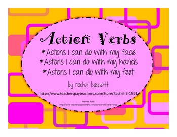 Action Verbs : Actions I Can Do (face, hands, feet)