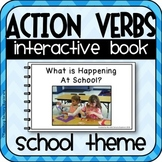 Action Verbs Interactive Adapted Book for Special Education (School Theme)