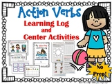 Action Verbs Learning Log and Center Activities