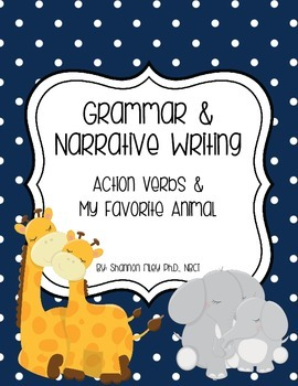 Action Verbs & My Favorite Animal Writing {Journeys} Gramm