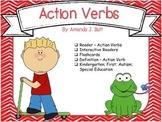 Action Verbs - Reader; Fill in Words; Flashcards; Kindergarten; First;