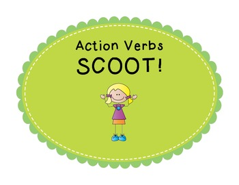 Action Verbs SCOOT!