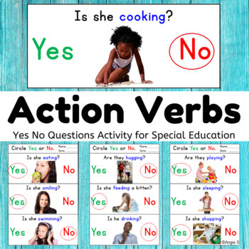 Action Words Yes No Questions, Special Education and Autism Resource