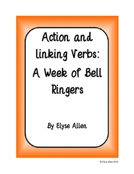 Action and Linking Verbs:  A Week of Bell Ringers