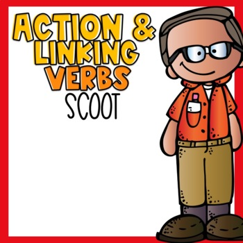 Action and Linking Verbs SCOOT
