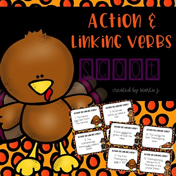 Action and Linking Verbs SCOOT-- Thanksgiving Themed