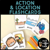 Action and Location Flashcards
