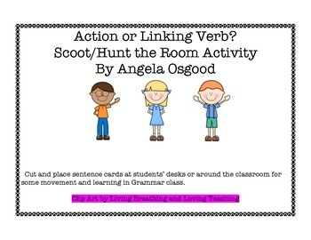 Action or Linking Verb Scoot/Hunt the Room