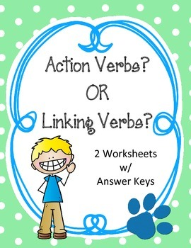 Action or Linking Verbs Worksheets.  Types of Verbs