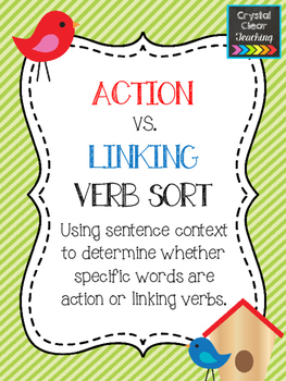 Action vs. Linking Verb Sort: Identifying Action Verbs and Linking Verbs