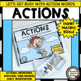 ACTIONS Verbs Pronouns IMITATION Early Literacy Pre-k  Aut