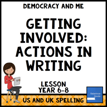 Actions in Writing (Getting Involved Lesson Seven)