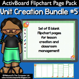 ActivBoard Flipchart Pack : Unit Creation Bundle #5