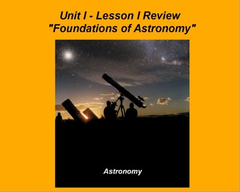 "ActivInspire Review Unit I Lesson I ""Foundations of Astronomy"""