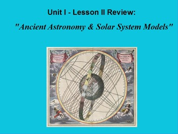 "ActivInspire Review Unit I Lesson II ""Ancient Astronomy & Solar System Models"""
