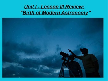 "ActivInspire Review Unit I Lesson III ""Birth of Modern Astronomy"""
