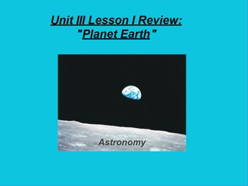 "ActivInspire Review Unit III Lesson I ""Planet Earth"""