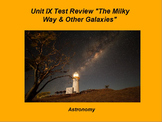 """ActivInspire Unit IX Test Review """"Milky Way and Other Galaxies"""""""