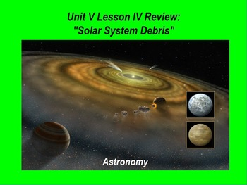 "ActivInspire Unit V Lesson IV Review ""Solar System Debris"""
