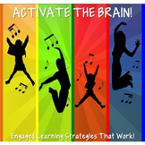 Activate the Brain! Engaged Learning Strategies That Work!