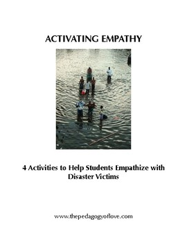 Activating Empathy: 4 Activities for Students to Empathize with Disaster Victims