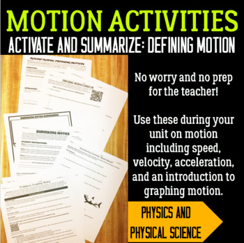 Activating and Summarizing Activities: Defining Motion