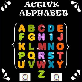 Active Alphabet for Learning the Alphabet, Spelling, & Brain Breaks