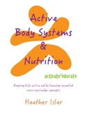 Active Body Systems & Nutrition Activity Book