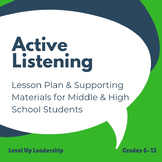 Active Listening: A Communication Lesson for Middle & High School