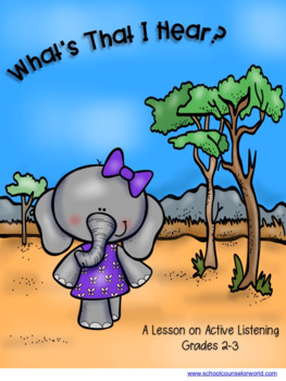 Active Listening Guidance Lesson for Grades 2-3