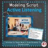 Active Listening Modeling Script