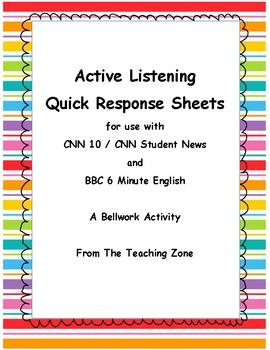 Active Listening Quick Response CNN Student News BBC 6 Minute English