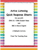 Active Listening Quick Response CNN Student News BBC 6 Min
