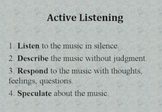 Active Listening to Music