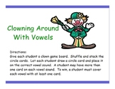 Active Literacy Clowning Around with Vowels