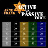 Active Passive Voice: Anne Frank PowerPoint Jeopardy