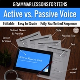 Active & Passive Voice: Scaffolded Grammar Lesson, Quiz, & Test Set