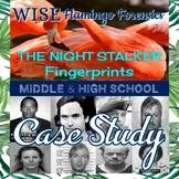 Active Reading Case Study The Night Stalker and Fingerprin