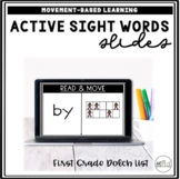 Active Sight Word Slides (First Grade Dolch List) | Distance Learning