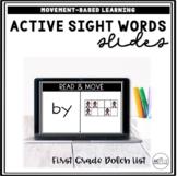Active Sight Word Slides (First Grade Dolch List) | Distan