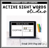 Active Sight Word Slides (Fry List First 100) | Distance Learning