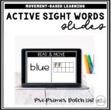 Active Sight Word Slides (Pre-Primer Dolch List) | Distanc